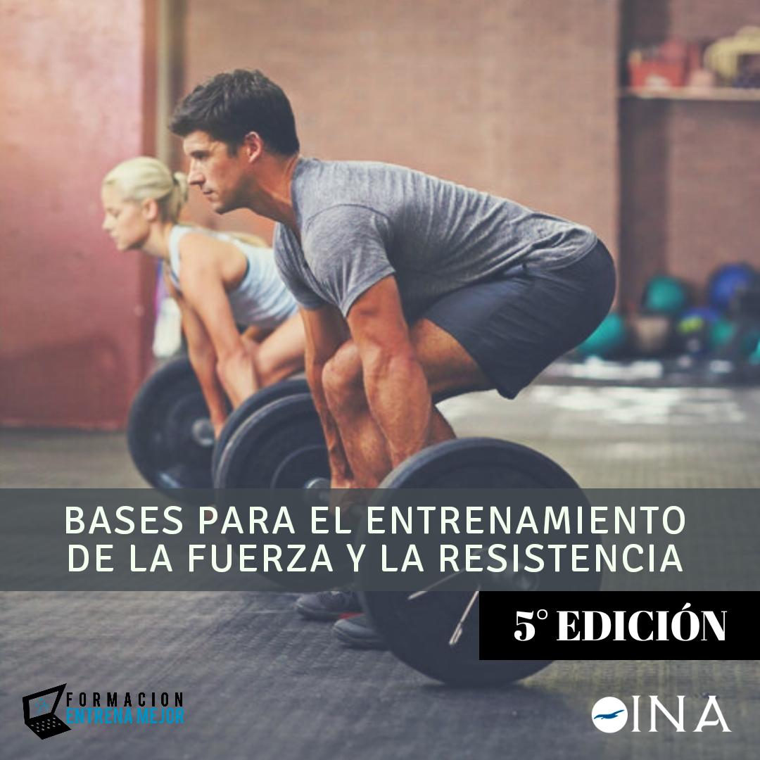 BASES FUERZA Y RESISTENCIA 5° EDICIÓN